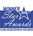Texas Association of Builders Star Awards 2018 Winner